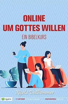 Online um Gottes Willen